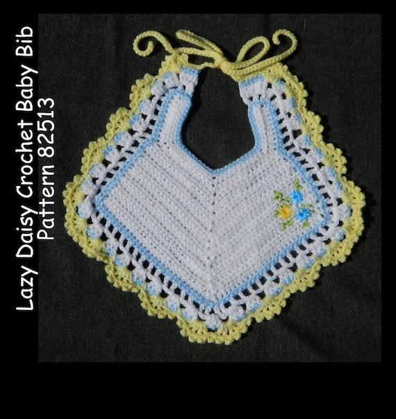 Crochet Baby Bib Pattern Lazy Daisy Embroidery Pdf 82513 Etsy