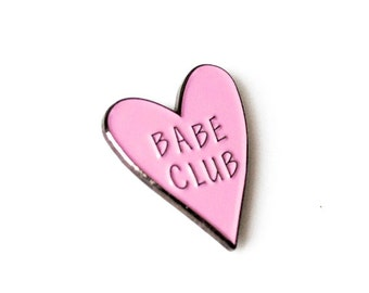 Babe Club - Pretty Pink Heart Feminist Pin BABE CLUB - Enamel Pin - Illustration Drawing Lettering Lapel Pin