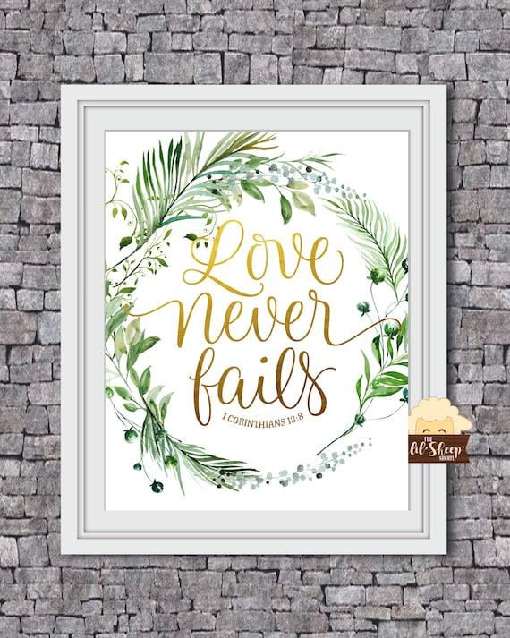 1 Corinthians 13:8/Bible Scripture/Jw convention/ Printable Art/Modern Wall  Print/Housewarming Gift/ Digital Download/ Love never fails