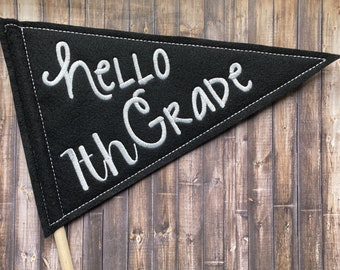 Pennant Hello + Grade - Great First Day of School - Back to School - Banner