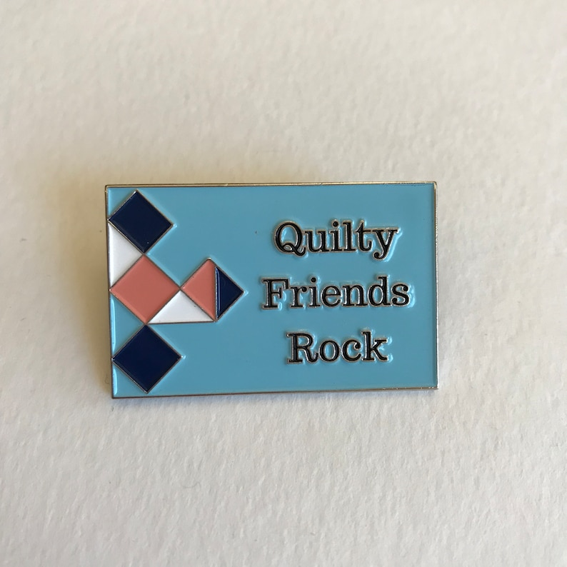 Quilty Friends Rock enamel pin