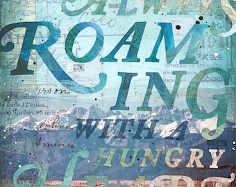 For Always Roaming - paper print - inspirational word art