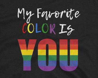 My Favorite Color - Rainbow Flag LGBTQ+ LGBTQ+ Pride T-Shirt
