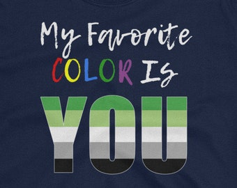 My Favorite Color - Aromantic Pride T-Shirt