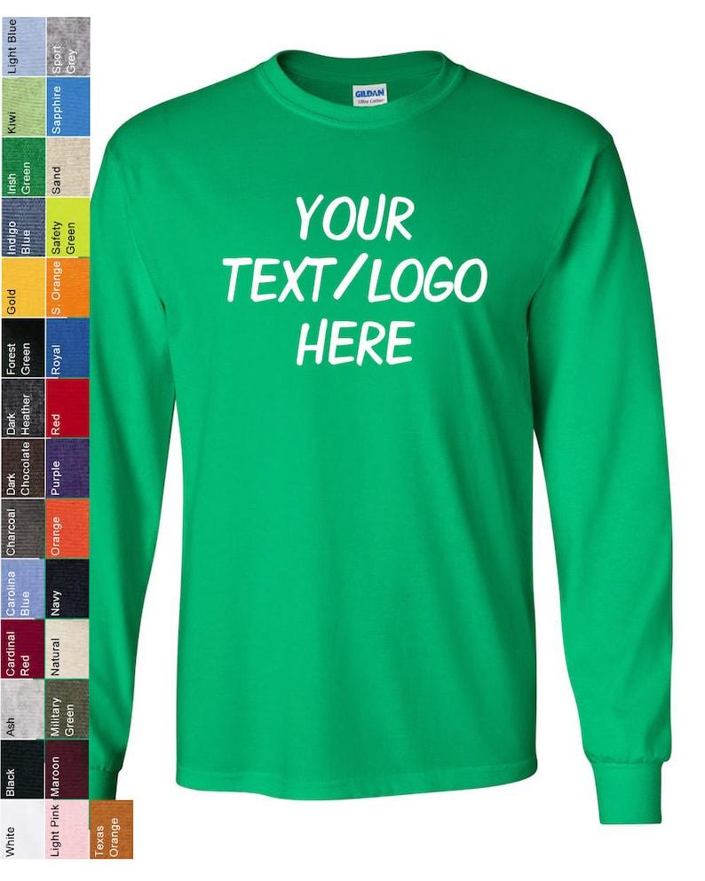 05a8de4f83d Custom Made Gildan Ultra Cotton Long Sleeve T-Shirt Adult or