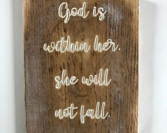 God is within her, she will not fall. Psalm 46:5 - psalm gift - carved wood sign - carved psalm - special gift - daughter gift - strong girl
