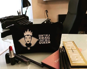 Voodoo Sugar Don't Be A Drag Just Be A Queen Evil Wicked Queen Cosmetics Make Up Bag