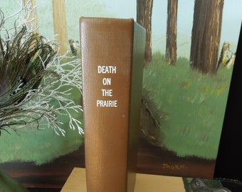 The Wild Girls Outspoken Authors Death on the Prairie Vintage B