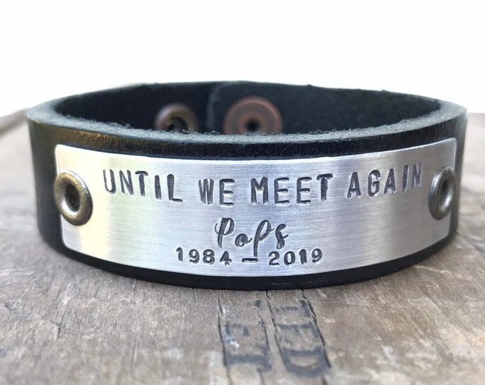 Memorial Bracelet In Memory Personalized Tribute Leather Bracelet Custom Remembrance Gift Until We Meet Again Pops