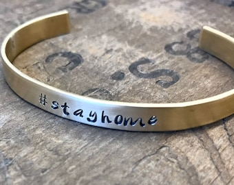 Stay Home bracelet Quarantine #stayhome cuff to keep our nurses doctors police firefighter and all on the frontlines safe stay home!