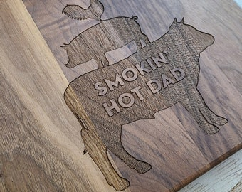 I'd Smoke That - Smokin' Hot Dad Maple Cutting Board for Smoking and Grilling BBQ Ethusiasts