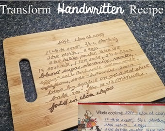 Handwritten Recipe - Turn a Loved One's or Favorite Recipe into a Custom Engraved Bamboo Cutting Board