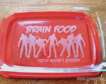 Zombie Brain Food Engraved Pyrex Bakeware