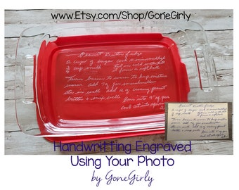 Transform HANDWRITTEN RECIPE into an engraved 7x11 Pyrex - Family Favorite for Loved One