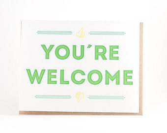 You're Welcome Letterpress Card