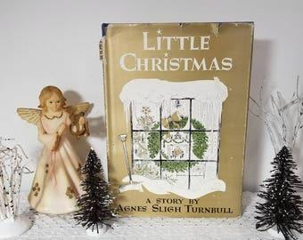 FREE Ship. Vintage Little Christmas book by Agnes Sligh Turnbull (c) 1964. Illustrations Decorations by James Lewicki. HC DJ 1st, 2nd print.