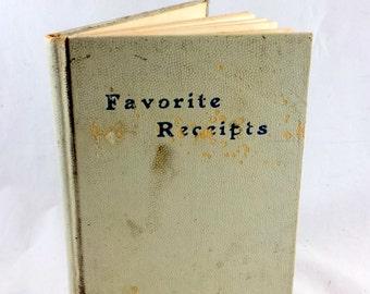 "Antique Recipe Book. Late 1800s ""FAVORITE RECEIPTS"". Antique Church Cookbook. Congregational Church Elizabethtown NY. Rare, Scarce Old Book"