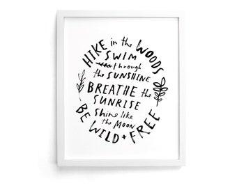 Be Wild + Free 8 x 10 Print