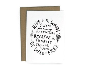 Be Wild + Free A6 Greeting Card