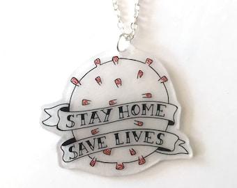 Stay Home, Save Lives - Coronavirus Necklace - NHS CHARITY DONATION - Covid-19, Corona virus, 2020, pandemic