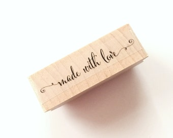 Calligraphy made with love Rubber Stamp made with love Stamp OR Custom stamp (check detail before ordering 2-3 weeks processing for CUSTOM)