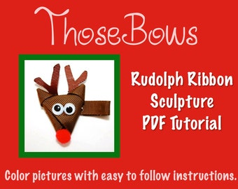 Instant Download Rudolph Ribbon Sculpture Hair Bow PDF Tutorial