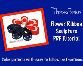 INSTANT DOWNLOAD 3D Flower Ribbon Sculpture Hair Bow PDF Tutorial