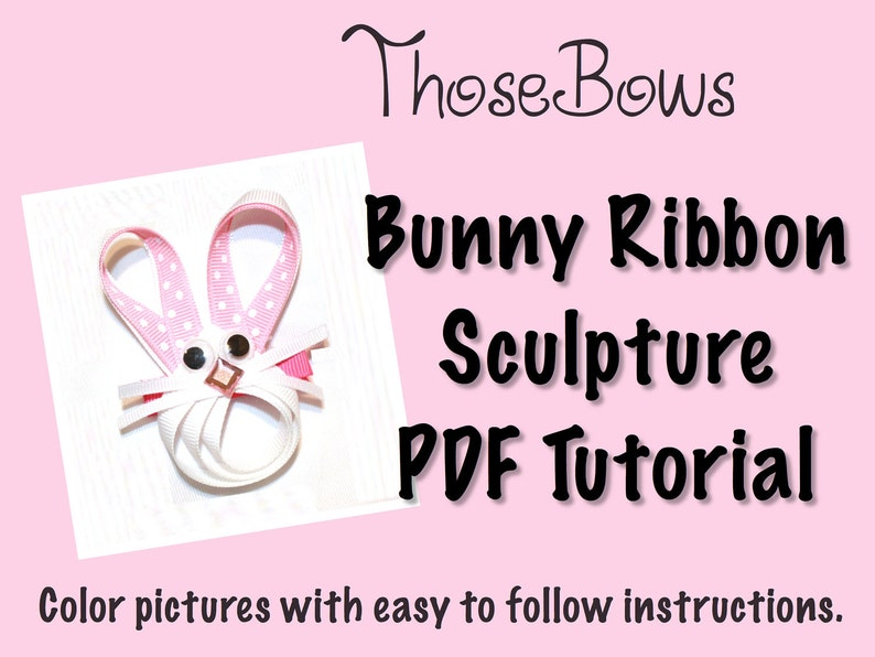INSTANT DOWNLOAD Easter Bunny Face Ribbon Sculpture Hair Bow image 0