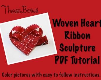 INSTANT DOWNLOAD Woven Heart Ribbon Sculpture Tutorial