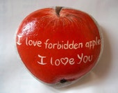 Forbidden Apple - Painted Rock Art  , Valentines  Holiday Gift under 25 20 ,   witty humor weird