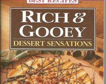 """Best Recipes """"Rich & Gooey Dessert Sensations"""" Cookbook"""