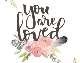 You are Loved Print - Girl's Nursery Art, Pink and Brown Art, Girl's Room Decor, Tribal Nursery Art, Watercolor Nursery Art, Hand Lettered
