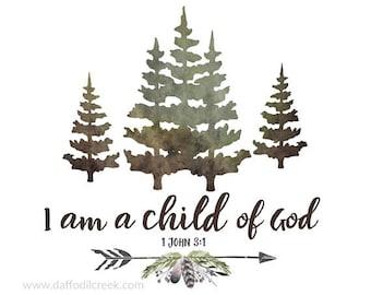 I am a Child of God - Rustic Boys Room, Wall Art for Boys Room, Scripture Print Boys Room, Woodland Decor, Scripture Art Print, Child of God