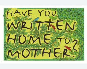 Original art - Have You Written Home to Mother (on eye-opening art), Handpainted Postcard