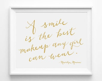 Marilyn Monroe, A Smile is the Best Makeup Any Girl Can Wear, Girlie/Fashionista Decor, Typographic 12 x 16 Print, Wall Quote, Gold