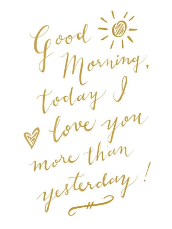 Guten Morgen Heute Liebe Ich Dich Mehr Als Gestern Kalligraphie Druck Kinderzimmer Dekor Typografische Druck Wortkunst Wand Zitat Gold Weiß