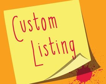 Custom Listing for Debby