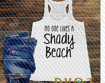No One Likes a Shady Beach SVG, DXF, PNG