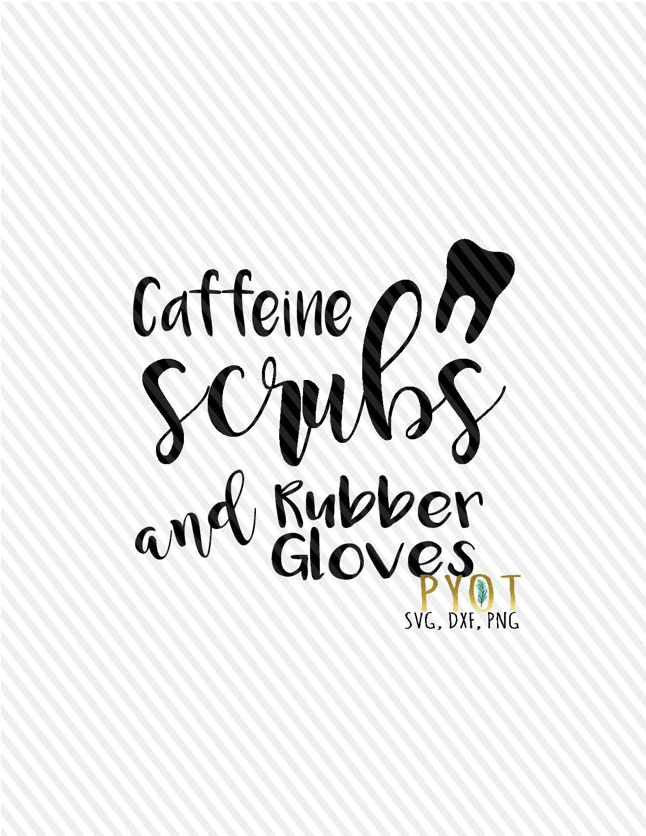 scrub tech svg topsimages Surgery Tech caffeine scrubs and rubber gloves tooth etsy 1275x1650 scrub tech svg
