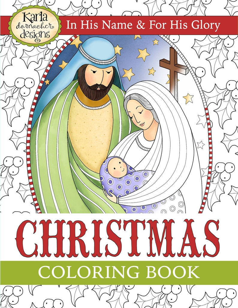 CHRISTMAS Coloring Book In His Name & For His Glory Adult and Childrens  INSTANT DOWNLOAD Christian Religious Digital Printable