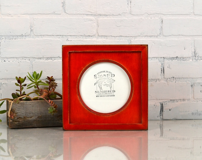 6x6 inch Circle Opening Photo Picture Frame with Deep Flat Build up with Super Vintage Red Dye Finish - IN STOCK - Same Day Shipping 6 x 6