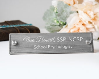 Boss Day Gift - Engraved Name Plate - School Psychologist Office Decor - Therapist - Office Decor - Name Plate - Office Desk Accessories