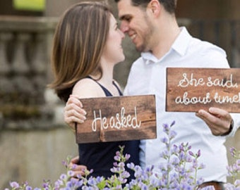 Engagement Photo Sign, He Asked She Said Yes Sign, Funny Save the Date Prop, Wood