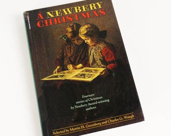 Vintage 1990s Childrens Book, A Newbery Christmas 1998 Hc, 14 Xmas Stories Newberry Award Winning Authors, LEngle Cleary Yates Estes Lenski