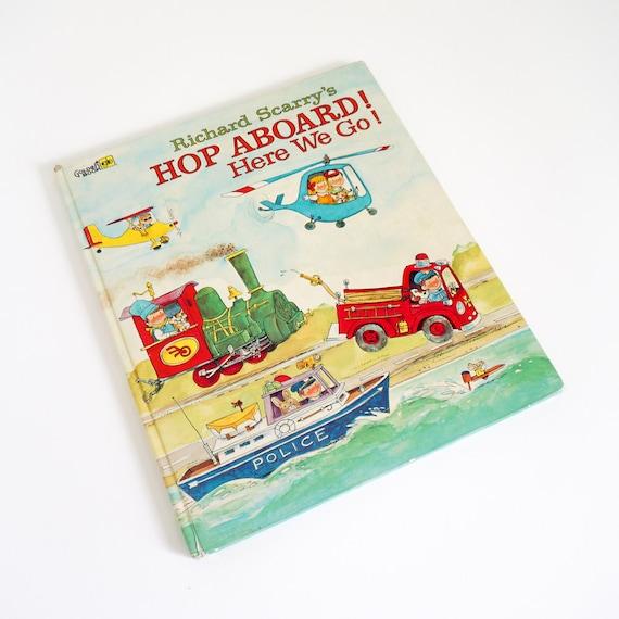 Vintage 1970s Childrens Book / Richard Scarry's Hop Aboard