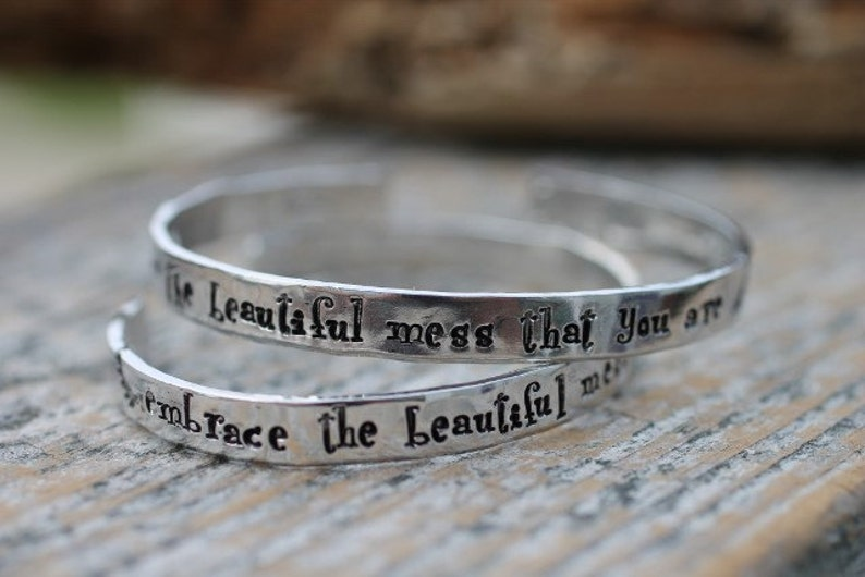 Hand stamped cuff bracelet embrace the beautiful mess that image 0