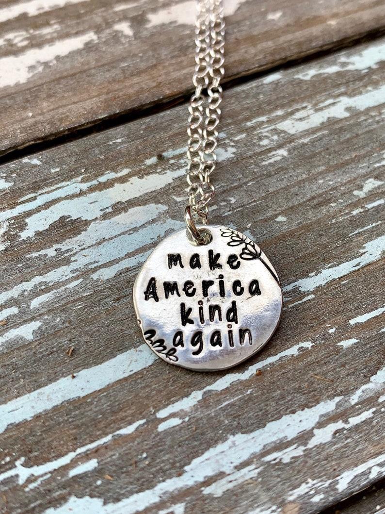 Make America kind again handstamped necklace pendant image 0