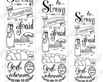 Bible Journaling Verse Art - Margin Art - Bookmark featuring Joshua 1:9 - Be Strong and Courageous