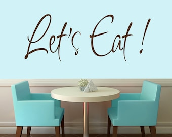 Let's Eat - Kitchen Quote Wall Decals