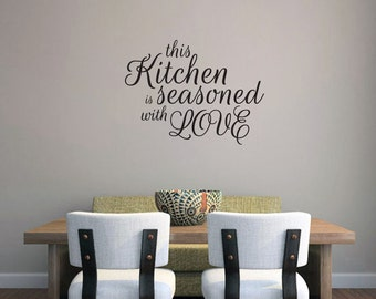 This Kitchen Is Seasoned With Love - Kitchen Quotes Wall Decals